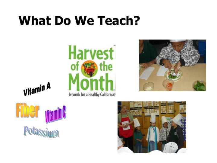 What do we teach