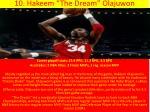 10 hakeem the dream olajuwon
