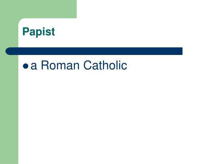 Papist