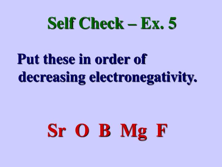 Self Check – Ex. 5