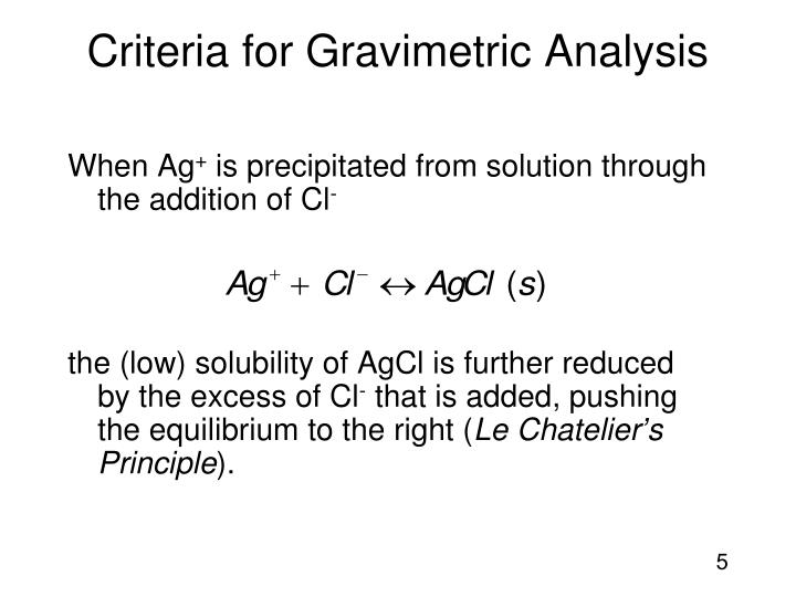 Criteria for Gravimetric Analysis