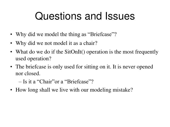 Questions and Issues