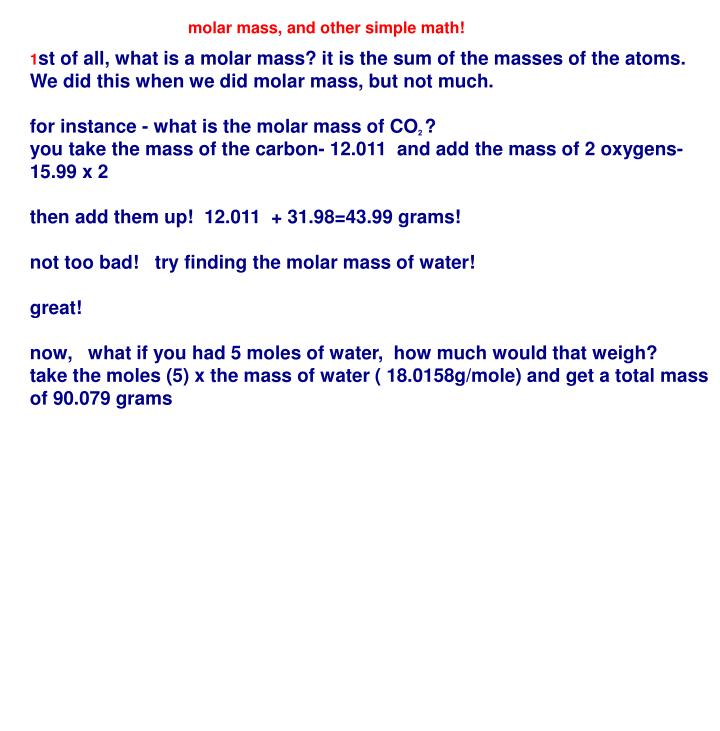 Molar mass, and other simple math!