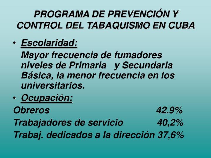 PROGRAMA DE PREVENCIÓN Y CONTROL DEL TABAQUISMO EN CUBA