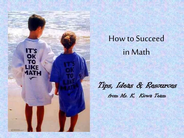 how to succeed in math n.