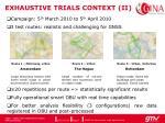 exhaustive trials context ii