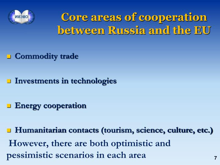 Core areas of cooperation between Russia and the EU