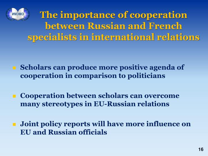 The importance of cooperation between Russian and French specialists in international relations