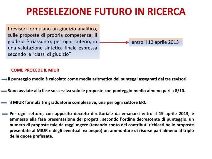 PRESELEZIONE FUTURO IN RICERCA