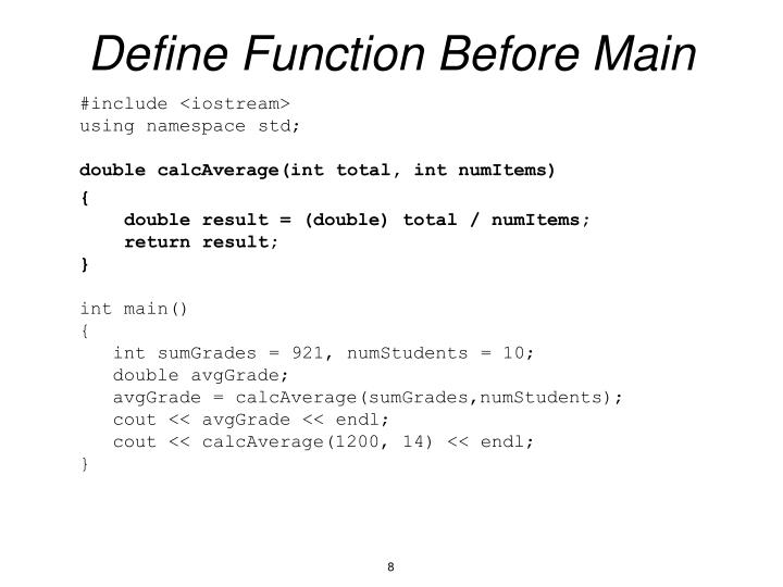 Define Function Before Main