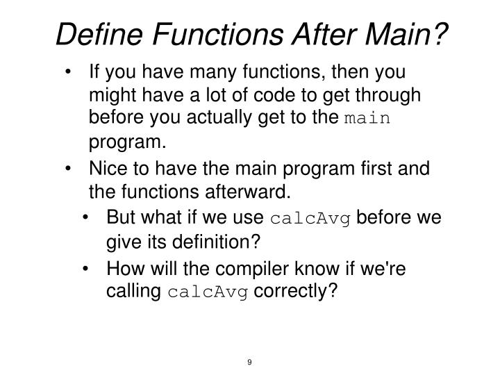 Define Functions After Main?