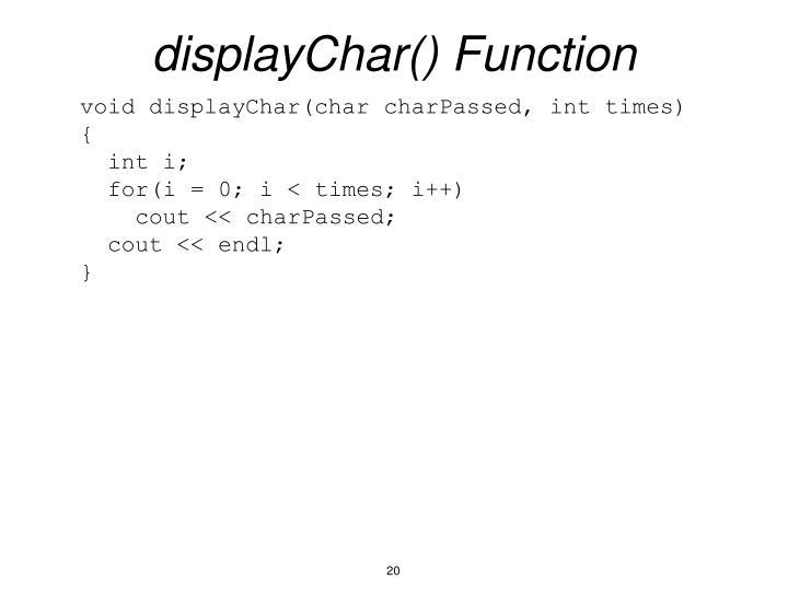 displayChar() Function