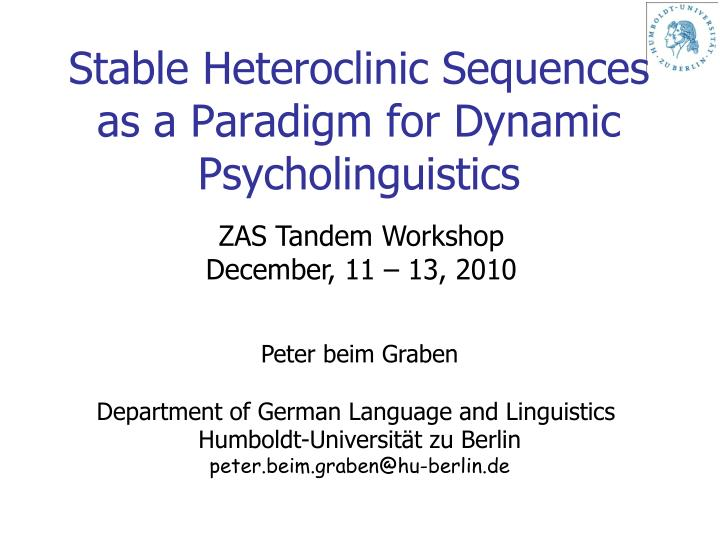 stable heteroclinic sequences as a paradigm for dynamic psycholinguistics