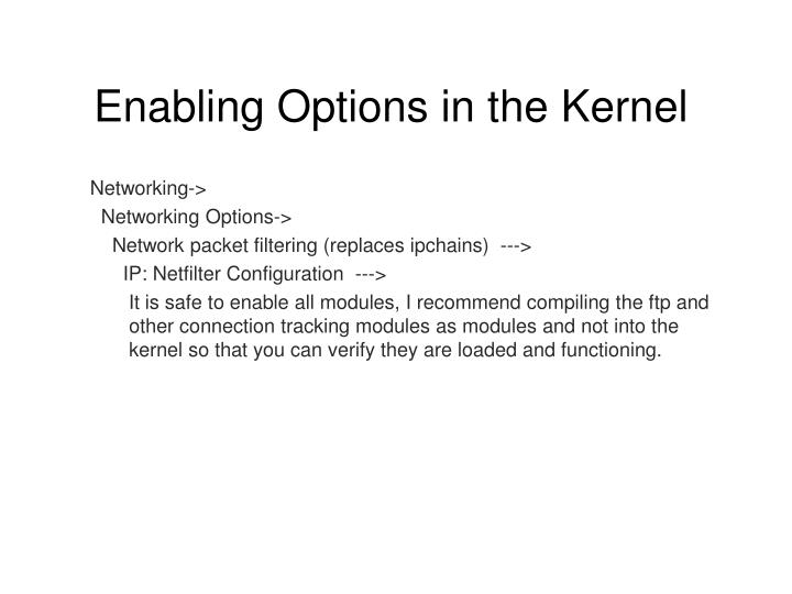 Enabling Options in the Kernel