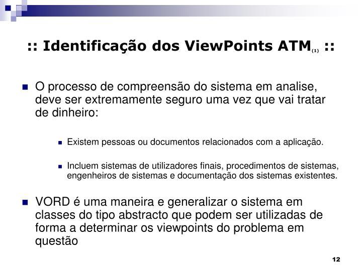 :: Identificação dos ViewPoints ATM