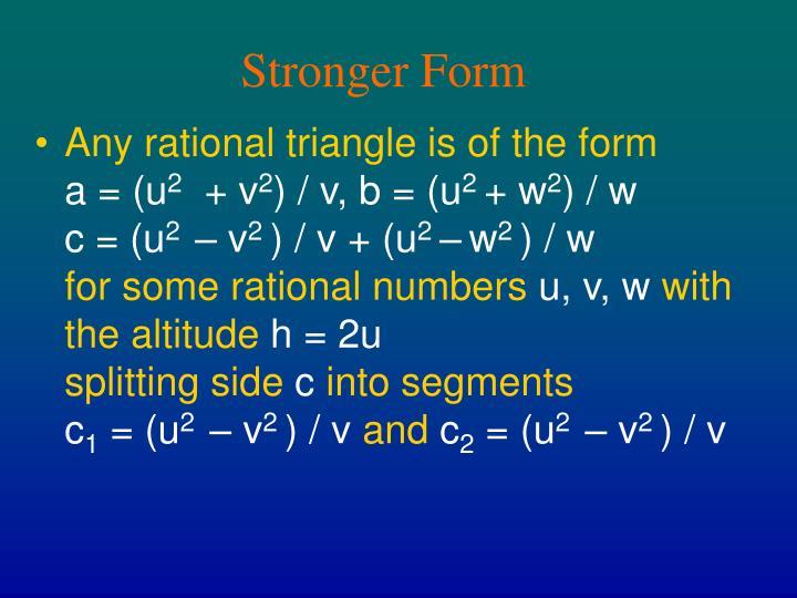 Stronger Form