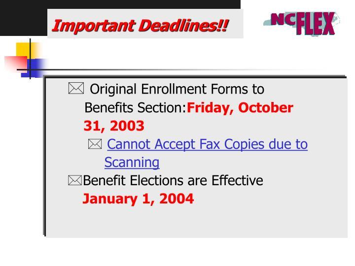 Important Deadlines!!