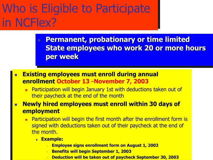 Who is eligible to participate in ncflex