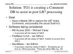 solution tg1 is creating a comment db to assist in post lb7 processing