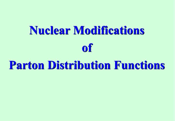 Nuclear Modifications