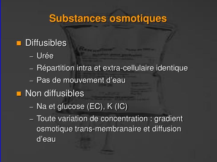Substances osmotiques