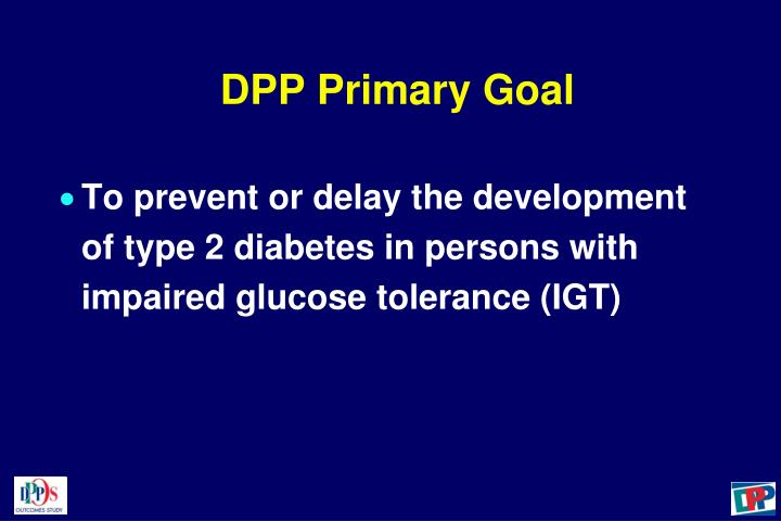 DPP Primary Goal