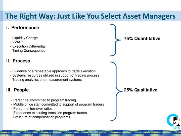 The Right Way: Just Like You Select Asset Managers