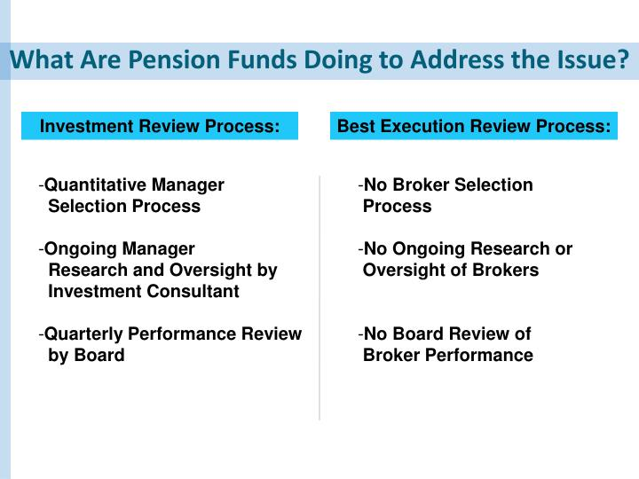 What Are Pension Funds Doing to Address the Issue?