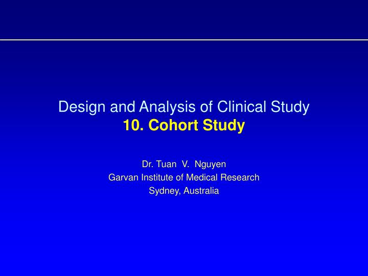 design and analysis of clinical study 10 cohort study