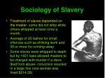 sociology of slavery