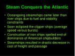 steam conquers the atlantic
