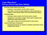 some directions privacy preserving data mining
