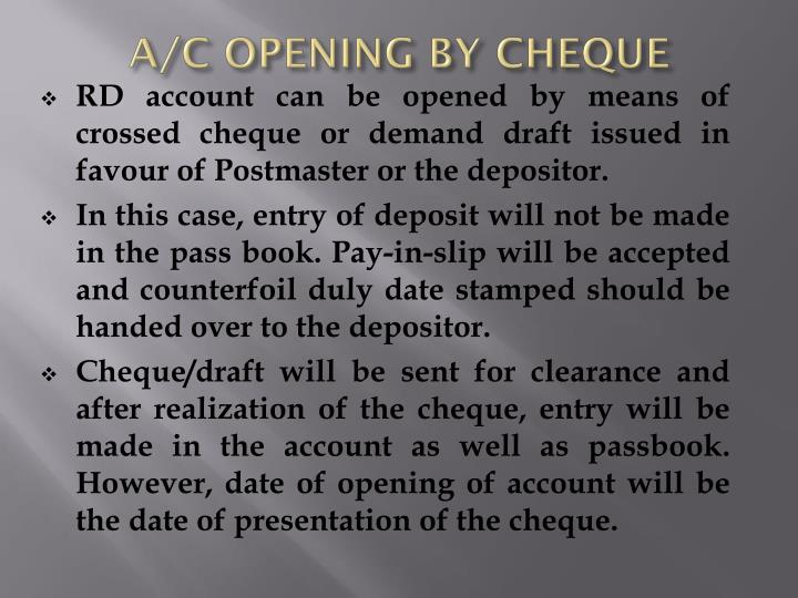 A/C OPENING BY CHEQUE