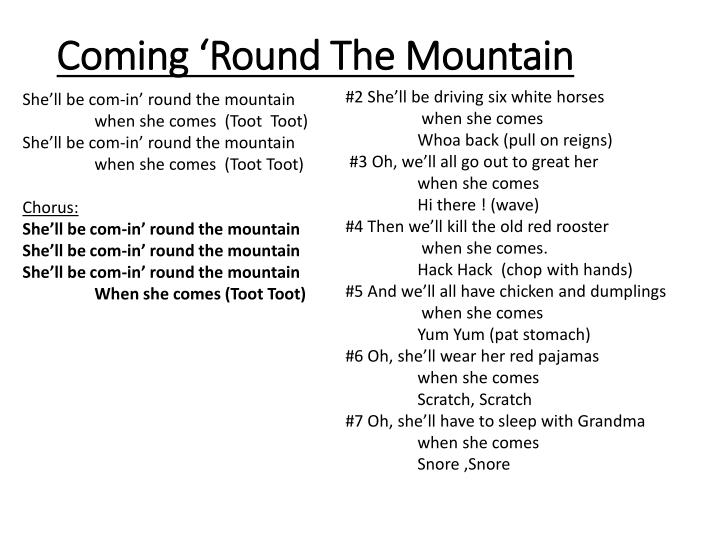 Coming 'Round The Mountain