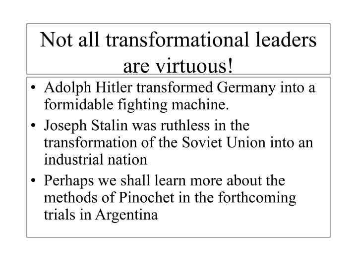 Adolph Hitler transformed Germany into a formidable fighting machine.