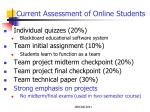 current assessment of online students
