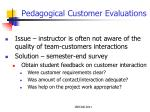 pedagogical customer evaluations