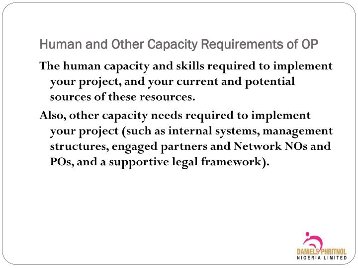 Human and other capacity requirements of op