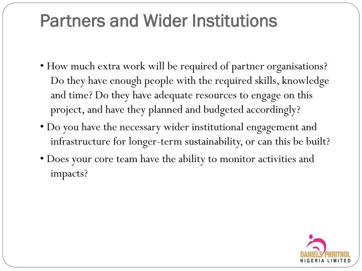 Partners and Wider Institutions