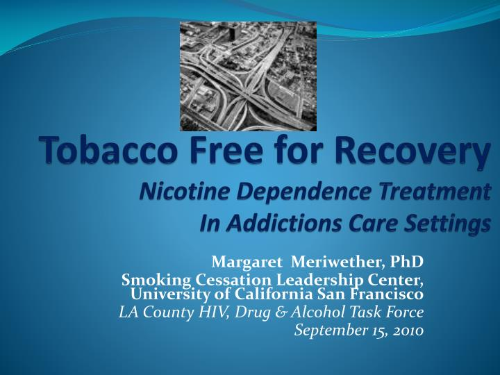 tobacco free for recovery nicotine dependence treatment in addictions care settings n.
