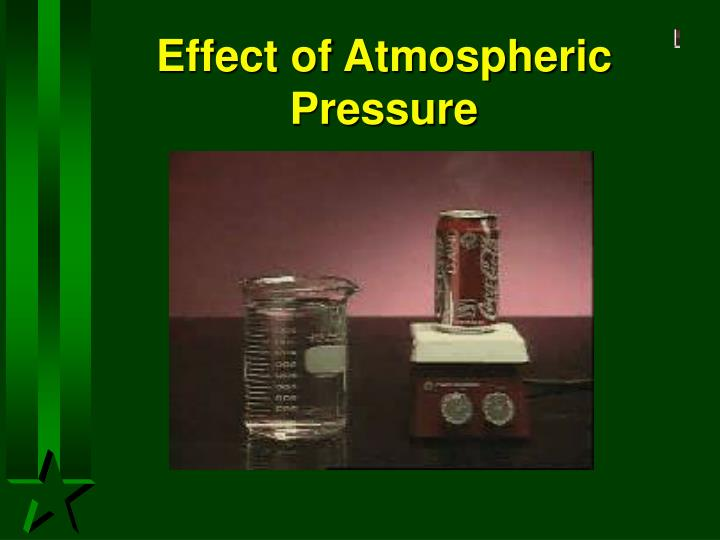 effect of atmospheric pressure on the How does the air pressure affect the human body a: atmospheric pressure is determined by the dr fink explains other effects that may be felt by the body.