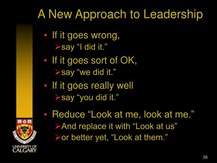 A New Approach to Leadership