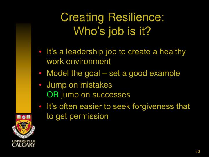 Creating Resilience: