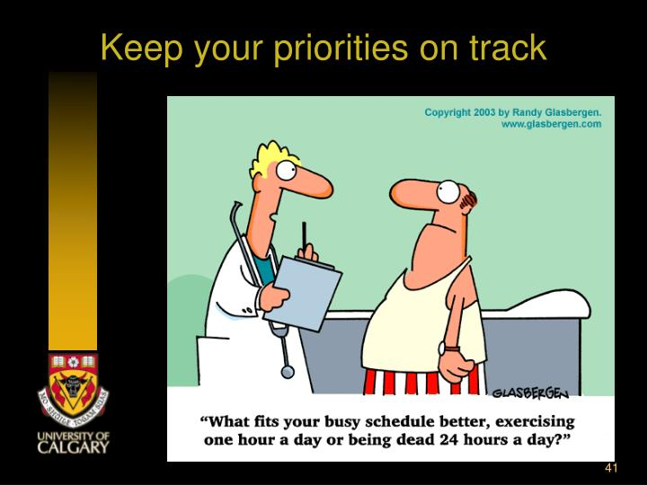 Keep your priorities on track