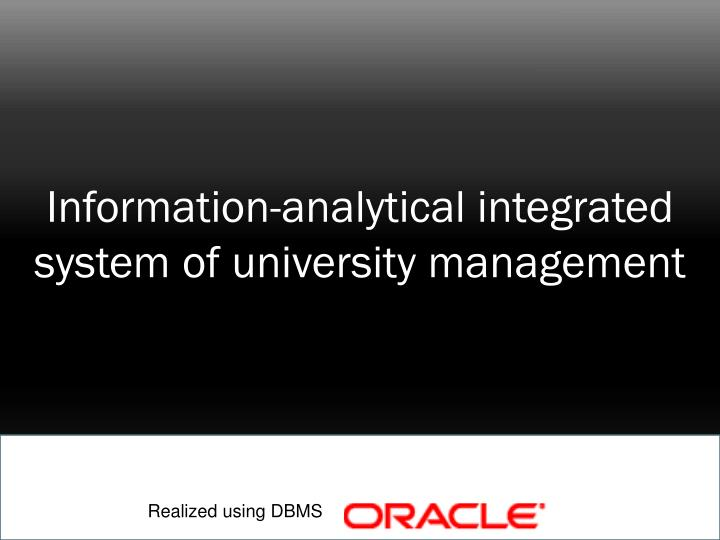 Information-analytical integrated system of university management