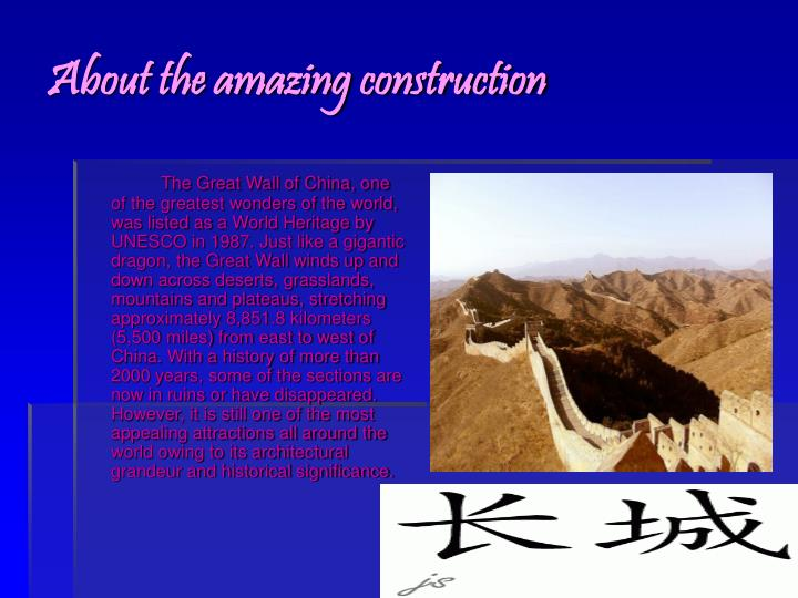 About the amazing construction