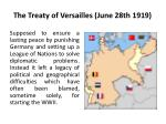 the treaty of versailles june 28th 1919
