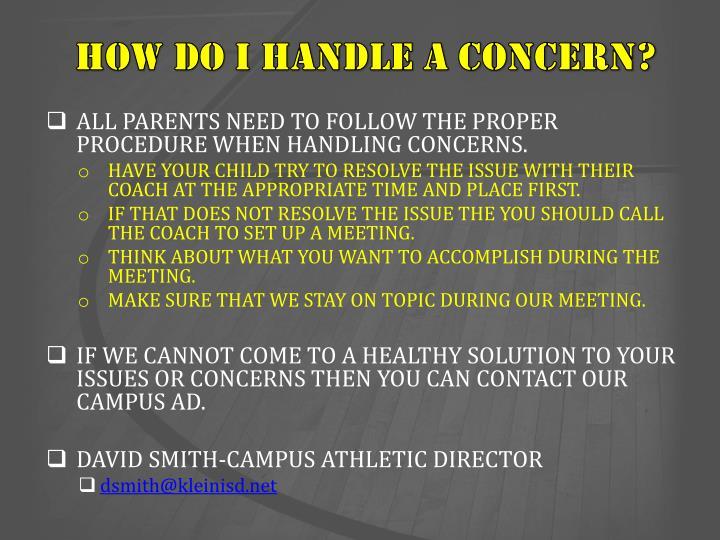 How do I handle a concern?