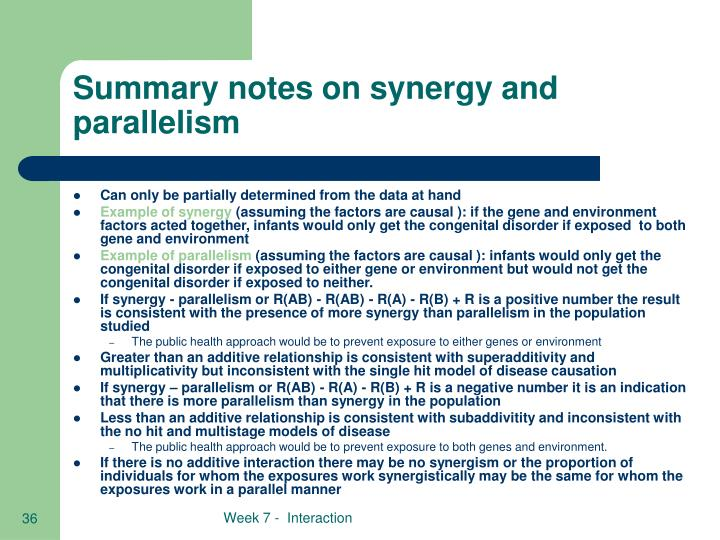 Summary notes on synergy and parallelism