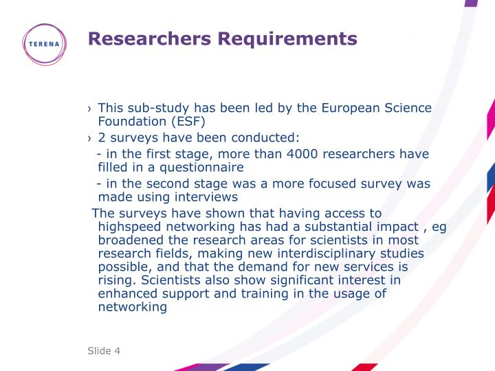 Researchers Requirements